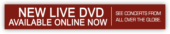 New Live DVD Available Online Now | See concerts from all over the globe